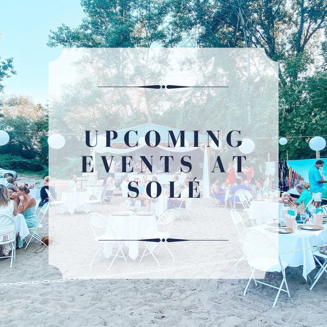 Upcoming Events at Solé
